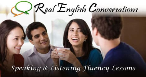 How to learn real english conversations
