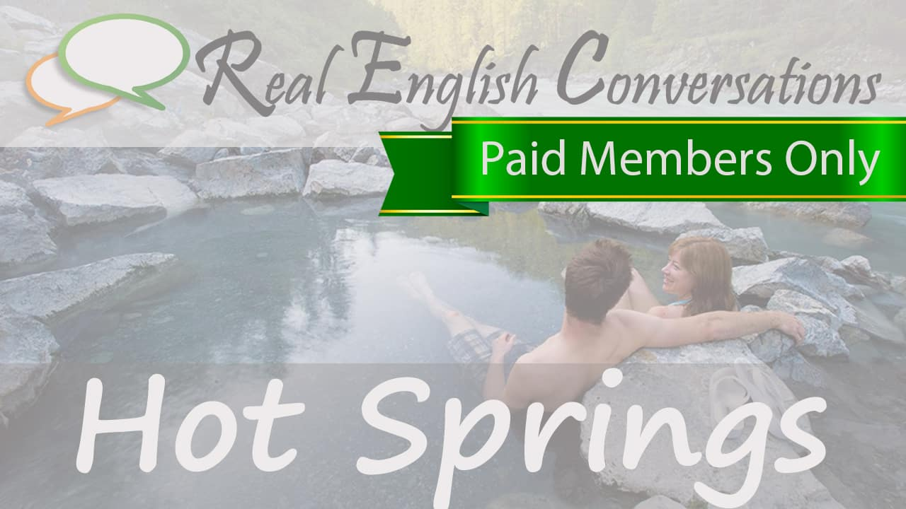 english conversations hot springs