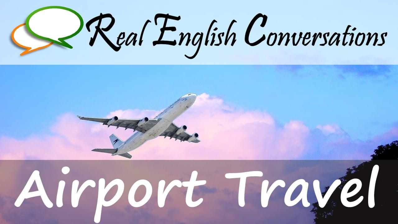 airport travel english conversations