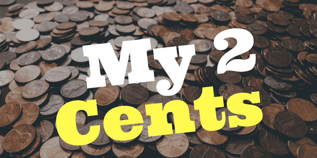 my 2 cents financial idioms