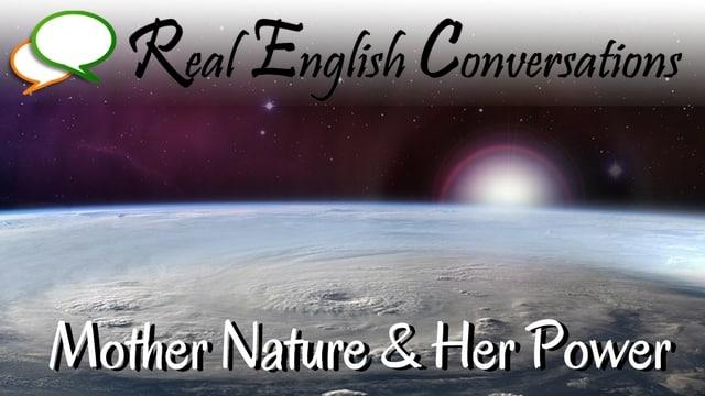 english podcast conversations about mother nature