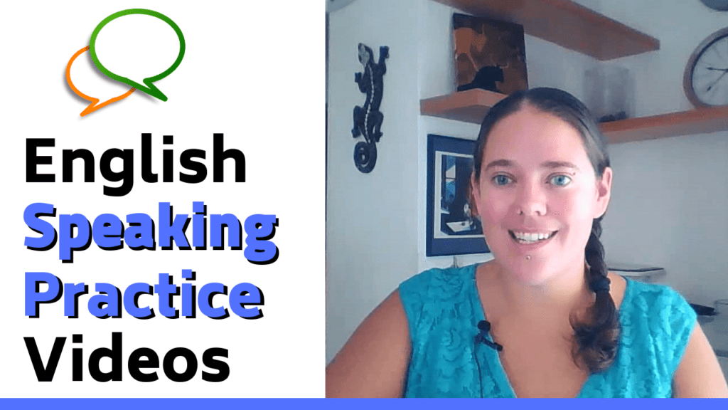 English Speaking Practice Videos