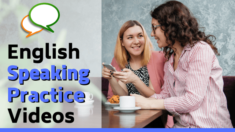 English Speaking Practice Videos to Improve Fluency