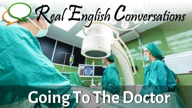 Doctor Visit in English