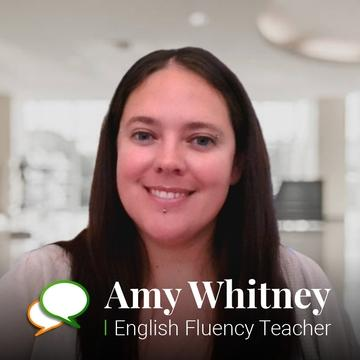 amy whitney english fluency and conversational english teacher